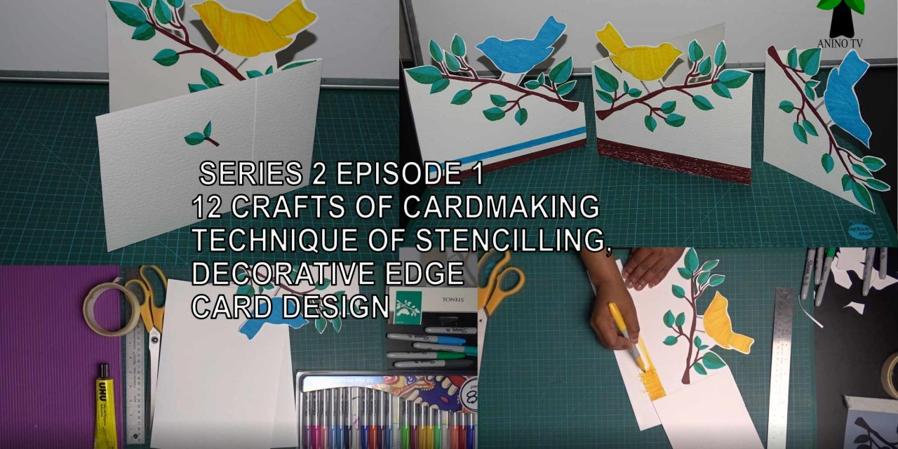 12 Crafts of Cardmaking, Stencilling, Decorative Edge Card Design