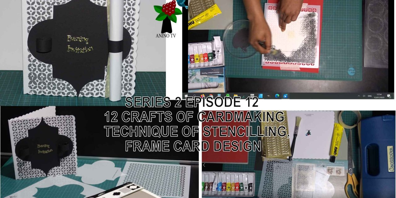 12 Crafts of Cardmaking, Stencilling Technique, Frame Card Design