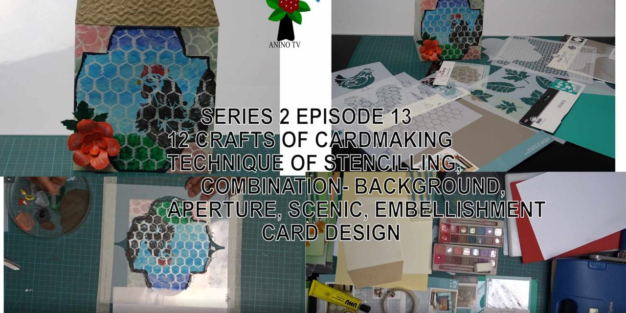 12 Crafts of Cardmaking, Technique of Stencilling, Combination Card Design