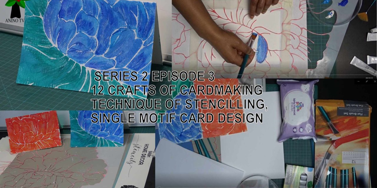 12 Crafts of Cardmaking, Stencilling, Single Motif Card Design