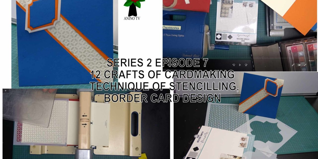 12 Crafts of Cardmaking, Stencilling, Border Card Design