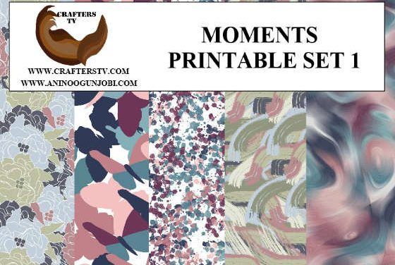 Free Printable: Divulging Moments printable Set 1 from Crafters TV