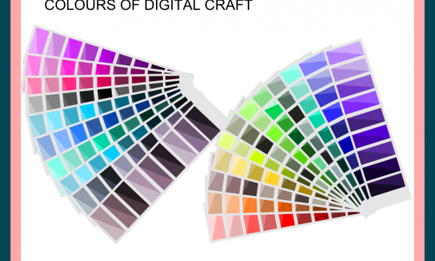 Reminisce of a Crafter: Colours of Digital Craft