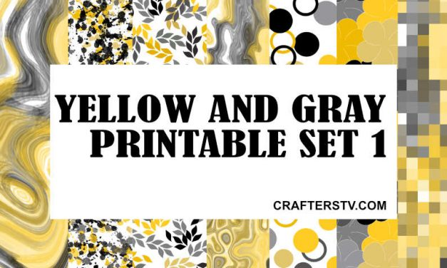 Free Printable: 'Liquify the Colours' Yellow and Gray printable Set 1 from Crafters TV