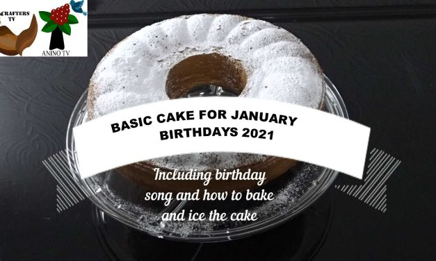 CRAFTERS TV LOCKDOWN BIRTHDAY CELEBRATIONS:  A NEW BIRTHDAY SONG AND basic CAKE WITH dusted icing TO CELEBRATE  janUARY BIRTHDAYS