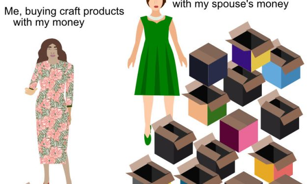 Crafters TV Craft-Me-A-Toon: Relatable? Me when I spend my own money on craft goods versus me when I spend my spouse's money on craft goods